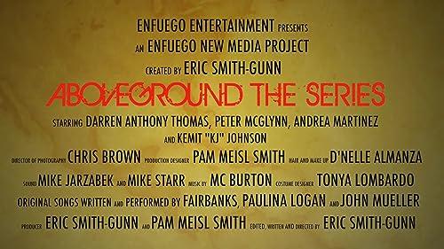 AboveGround The Series Trailer