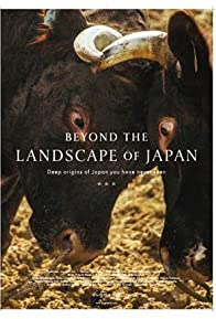 Primary photo for Beyond the Landscape of Japan