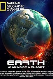 Earth: Making of a Planet (2011) Poster - Movie Forum, Cast, Reviews
