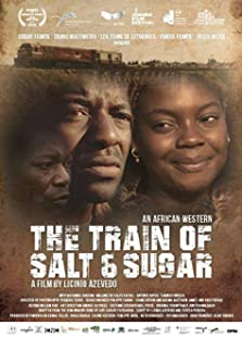 The Train of Salt and Sugar (2016)