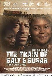 The Train of Salt and Sugar