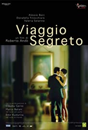 Viaggio segreto (2006) Poster - Movie Forum, Cast, Reviews