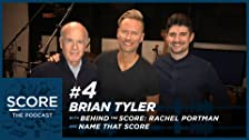 Brian Tyler, Behind the Score & Name That Score