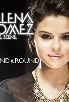 Selena Gomez & the Scene: Round & Round