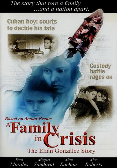 A Family in Crisis: The Elian Gonzales Story (2000)