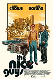 The Nice Guys: Worst. Detectives. Ever. Poster