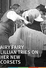 Airy Fairy Lillian Tries on Her New Corsets Poster