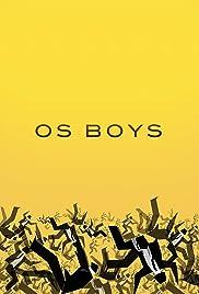 Os Boys Poster