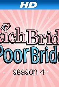 Primary photo for Rich Bride, Poor Bride