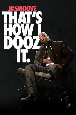 Where to stream JB Smoove: That's How I Dooz It