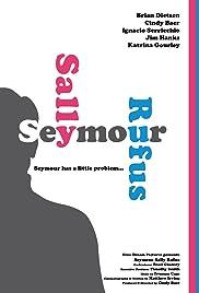 Seymour Sally Rufus Poster