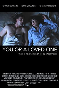 Latest english movie downloads for free You or a Loved One [Full]