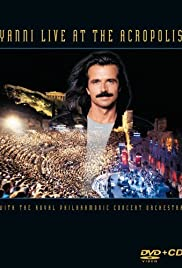 Yanni: Live at the Acropolis (1994) Poster - TV Show Forum, Cast, Reviews