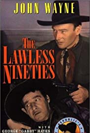 The Lawless Nineties(1936) Poster - Movie Forum, Cast, Reviews