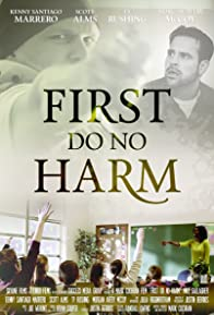 Primary photo for First, Do No Harm
