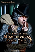 The Tale of the Mischievous Fudge Thief