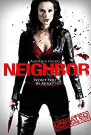 Neighbor (2009) Poster - Movie Forum, Cast, Reviews
