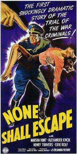 Risultati immagini per none shall escape 1944