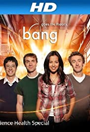 Bang Goes the Theory Poster - TV Show Forum, Cast, Reviews