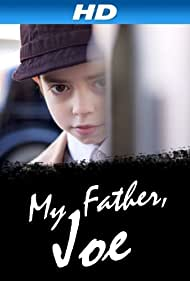My Father, Joe (2010)