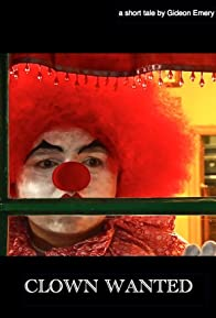 Primary photo for Clown Wanted