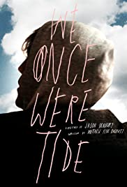 We Once Were Tide Poster
