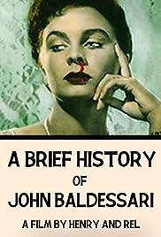 A Brief History of John Baldessari Poster