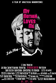 My Mother Loves Me Poster