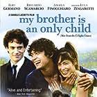 Mio fratello è figlio unico (2007)