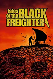 Tales of the Black Freighter Poster
