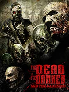 Watching a great movie The Dead the Damned and the Darkness by Rene Perez [Ultra]
