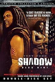 Shadow: Dead Riot(2006) Poster - Movie Forum, Cast, Reviews