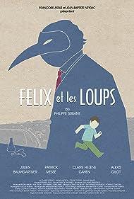 Félix et les Loups (2014)