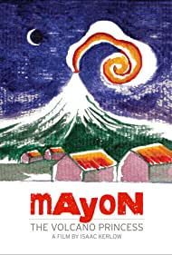 Mayon: The Volcano Princess (2010)