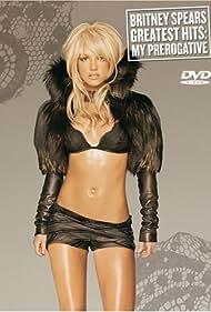 Britney Spears: Greatest Hits - My Prerogative (2004)