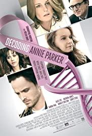 Decoding Annie Parker (2013) Poster - Movie Forum, Cast, Reviews