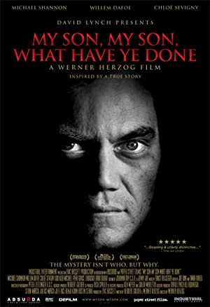 Movie My Son, My Son, What Have Ye Done (2009)
