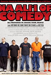 Full movies you can watch Na Ali'i of Comedy: The Movie USA [420p]