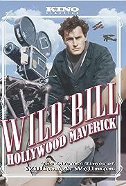 Wild Bill: Hollywood Maverick Poster