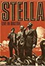 Stella: Live in Boston