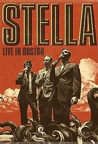 Primary photo for Stella: Live in Boston
