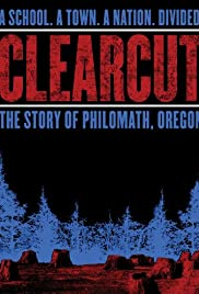 Clear Cut: The Story of Philomath, Oregon Poster