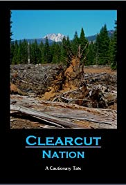 Clearcut Nation Poster