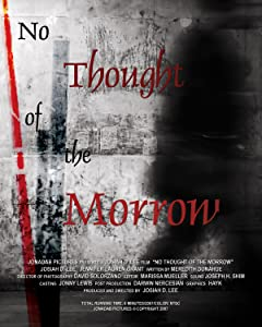 Movies legal free download No Thought of the Morrow [1280p]