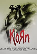 Korn: The Path Of Totality, Live At The Hollywood Palladium
