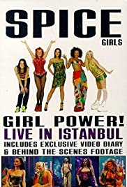 Spice Girls: Live in Istanbul(1997) Poster - Movie Forum, Cast, Reviews
