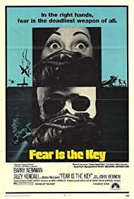 Fear Is the Key (1972) Poster - Movie Forum, Cast, Reviews