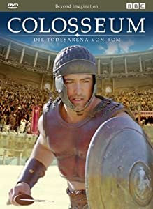 Watch online english movies sites Colosseum: A Gladiator's Story [SATRip]