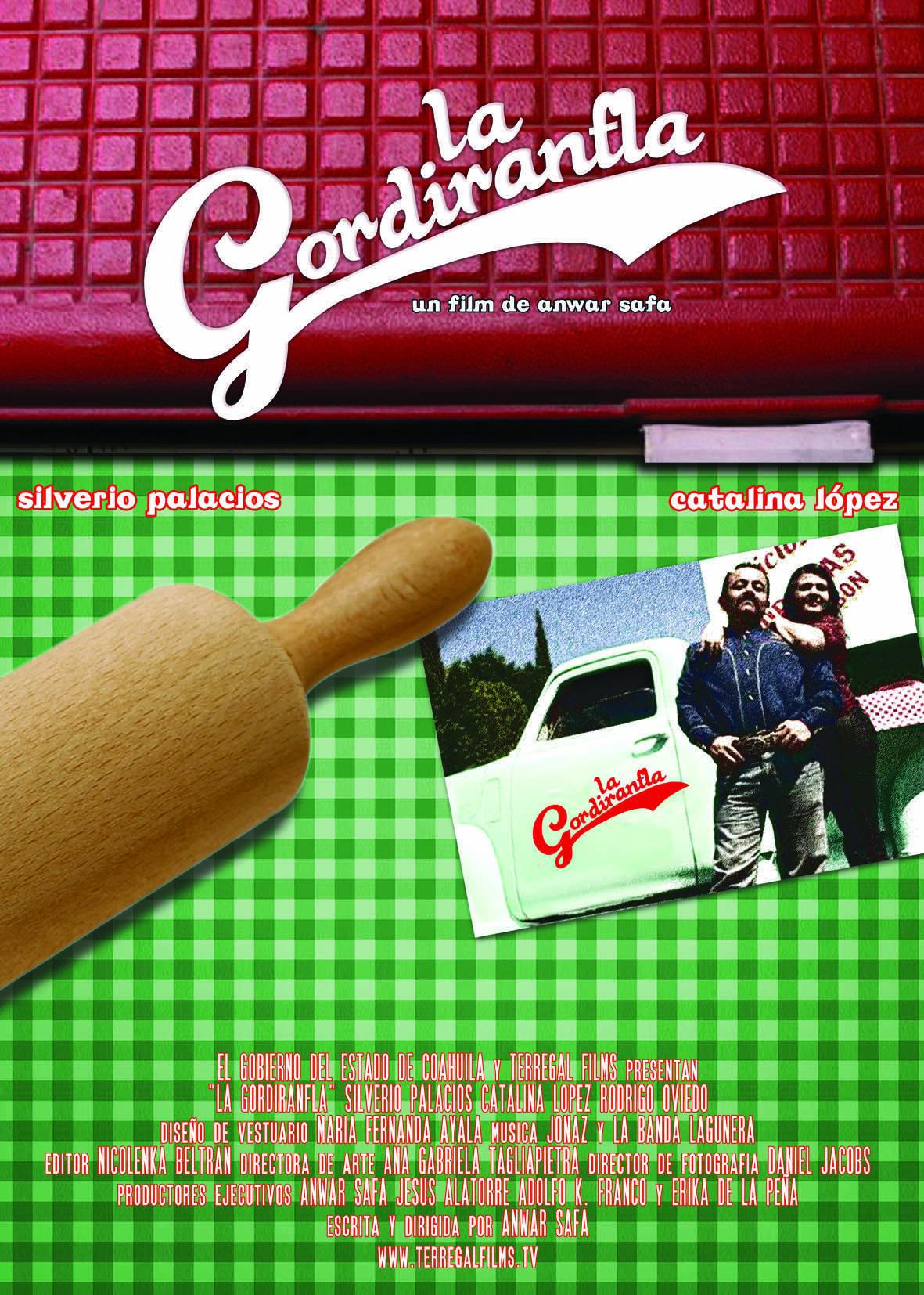 La gordiranfla (2008)