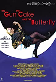The Gun, the Cake & the Butterfly Poster